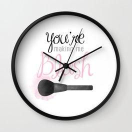 You're Making Me Blush Wall Clock