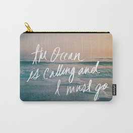 The Ocean is Calling by Laura Ruth and Leah Flores  Carry-All Pouch
