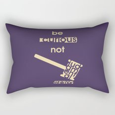 Be curious not judgmental - Motivational print Rectangular Pillow