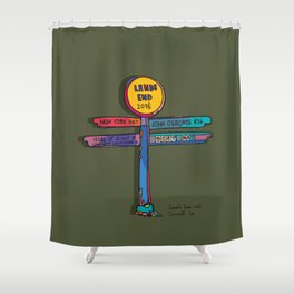 land's end sign Shower Curtain
