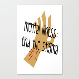 Mental Illness: End the Stigma #2 Canvas Print
