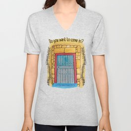 Do you want to come in? My door and my heart are open to you. Unisex V-Neck
