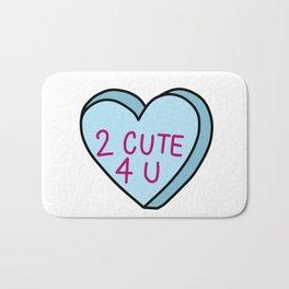 2 cute for you Bath Mat