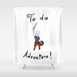 To da adventure Shower Curtain