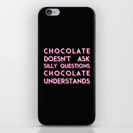 Chocolate Understands iPhone Skin