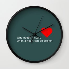 What's love got to do with it Wall Clock