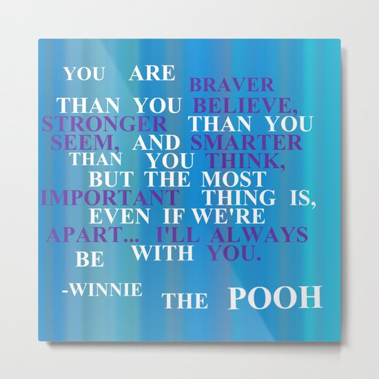 Winnie quote 2 Metal Print