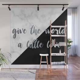 give the world a little love Wall Mural