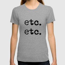 etc. etc. T-shirt