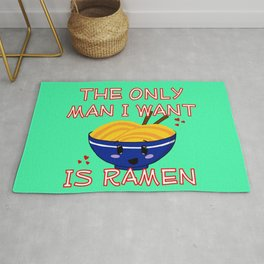 The Only Man I Want Is Ramen Rug