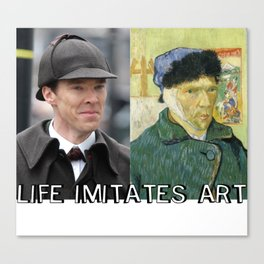 Life Imitates Art Canvas Print