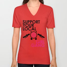 Support Your Local Girl Gang 2 Unisex V-Neck