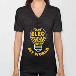 An Electrician Lights Up My Life - Gift Idea Unisex V-Neck