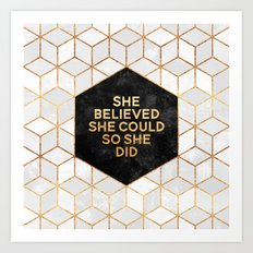 She believed she could so she did 2 Art Print