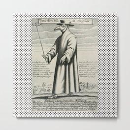 Doctor PEST/PLAGUE/BLACK DEATH Metal Print