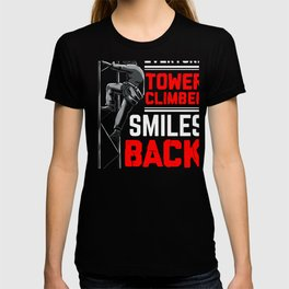 Cell Tower Climber Funny Death Smiles Climbing Gift T-shirt