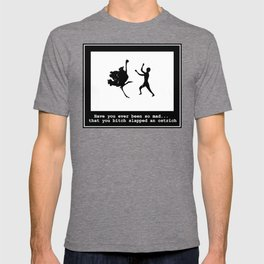 Mad at ostrich T-shirt