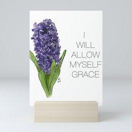 I Will Allow Myself Grace Mini Art Print