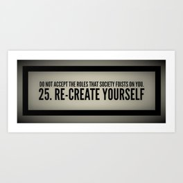 Re-Create Yourself Art Print