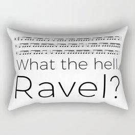 What the hell, Ravel? Rectangular Pillow