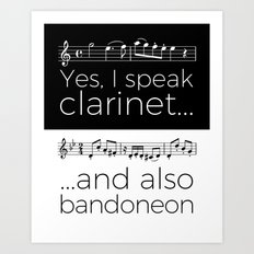 Yes, I speak clarinet and also bandoneon Art Print
