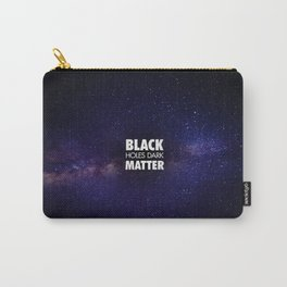 Black Holes Dark Matter Carry-All Pouch