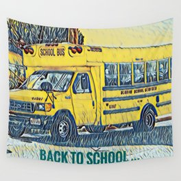 Back to School - The Yellow School Bus Wall Tapestry