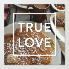 true love: breakfast Canvas Print