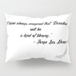Quote 3 Pillow Sham