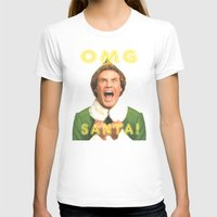 will ferrell T-shirts featuring OMG SANTA! / Elf by Earl of Grey