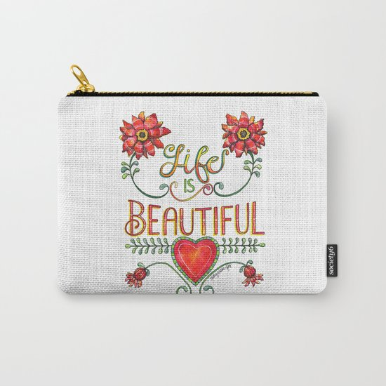 Life is Beautiful 1 Carry-All Pouch