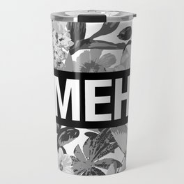 MEH B&W Travel Mug