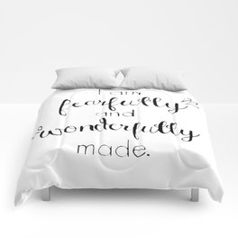 Fearfully and Wonderfully Made - Psalm 139:14 Comforters