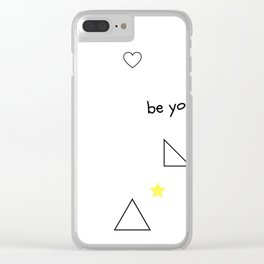 Be yourself Clear iPhone Case