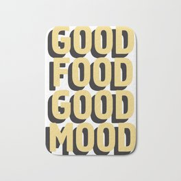 GOOD FOOD GOOD MOOD Bath Mat