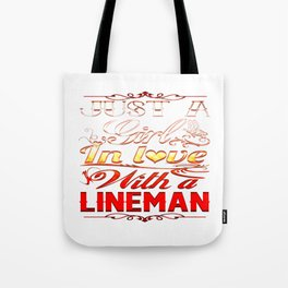 In love with a Lineman Tote Bag