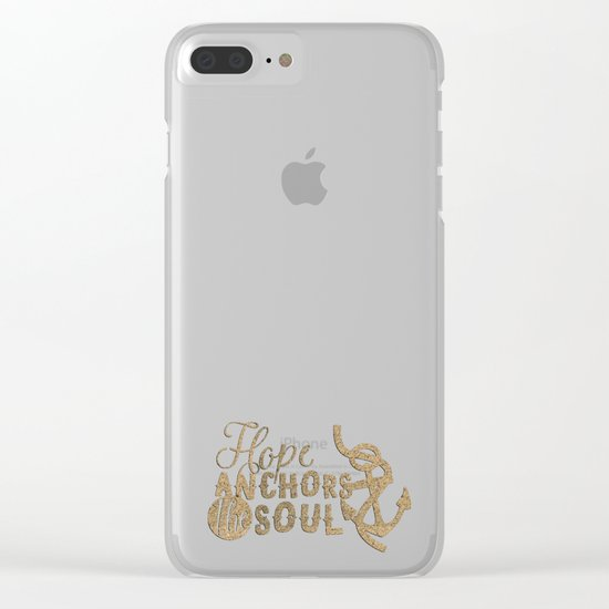 Hope anchors the soul - Typography maritime Clear iPhone Case