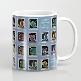 Fear Not, We Come As Friends Coffee Mug