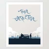 true detective Art Prints featuring True Detective by Carlos Asensi