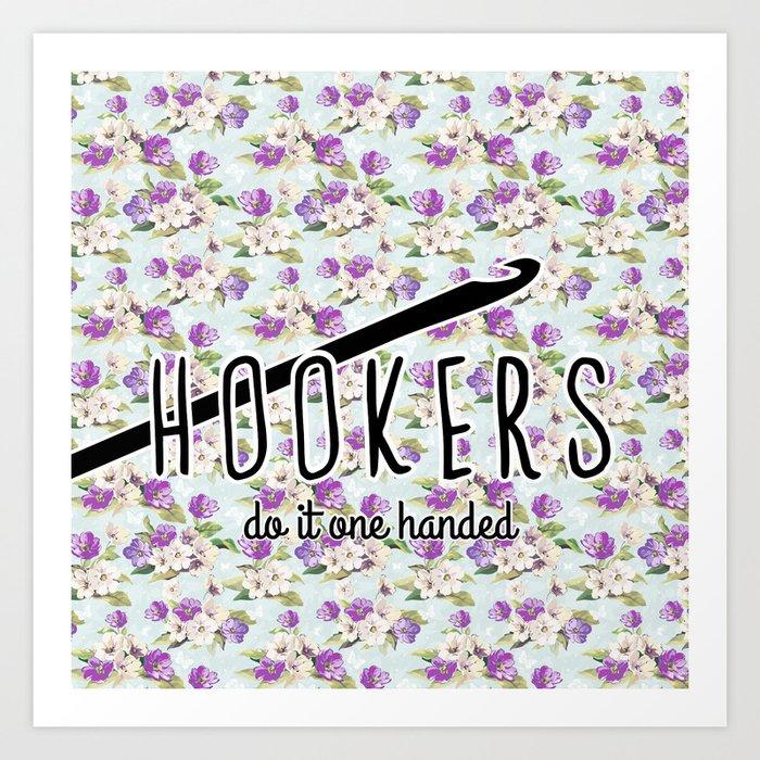 df32c698 hookers do it one handed funny crochet Art Print by hellohappy | Society6