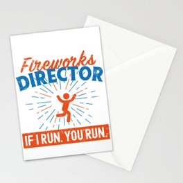 Fireworks Director Shirt If I Run You Run  Stationery Cards