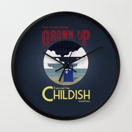 There's No Point in Being Grown Up... Wall Clock