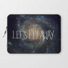 Let's Fly Away (come on, darling) Laptop Sleeve