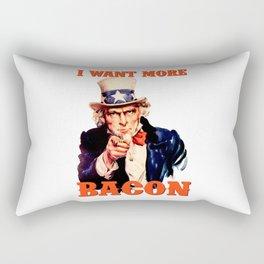I want more bacon Rectangular Pillow