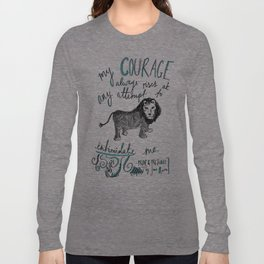 COURAGE: PRIDE AND PREJUDICE by JANE AUSTEN Long Sleeve T-shirt