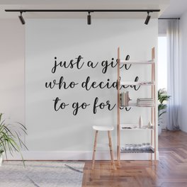 just a girl who decided to go for it Wall Mural