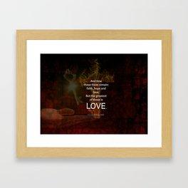 1 Corinthians 13:13 Bible Verses Quote About LOVE Framed Art Print