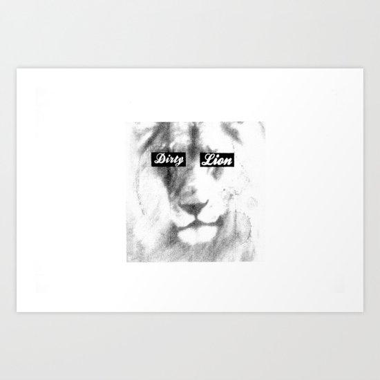 Dirty Lion Art Print