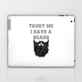 Trust me I have a Beard Laptop & iPad Skin