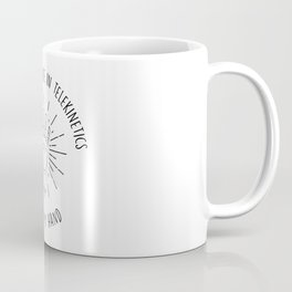 Those Who Believe in Telekinetics Raise My Hand - Vonnegut Coffee Mug